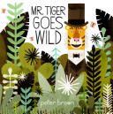 mr-tiger-goes-wild